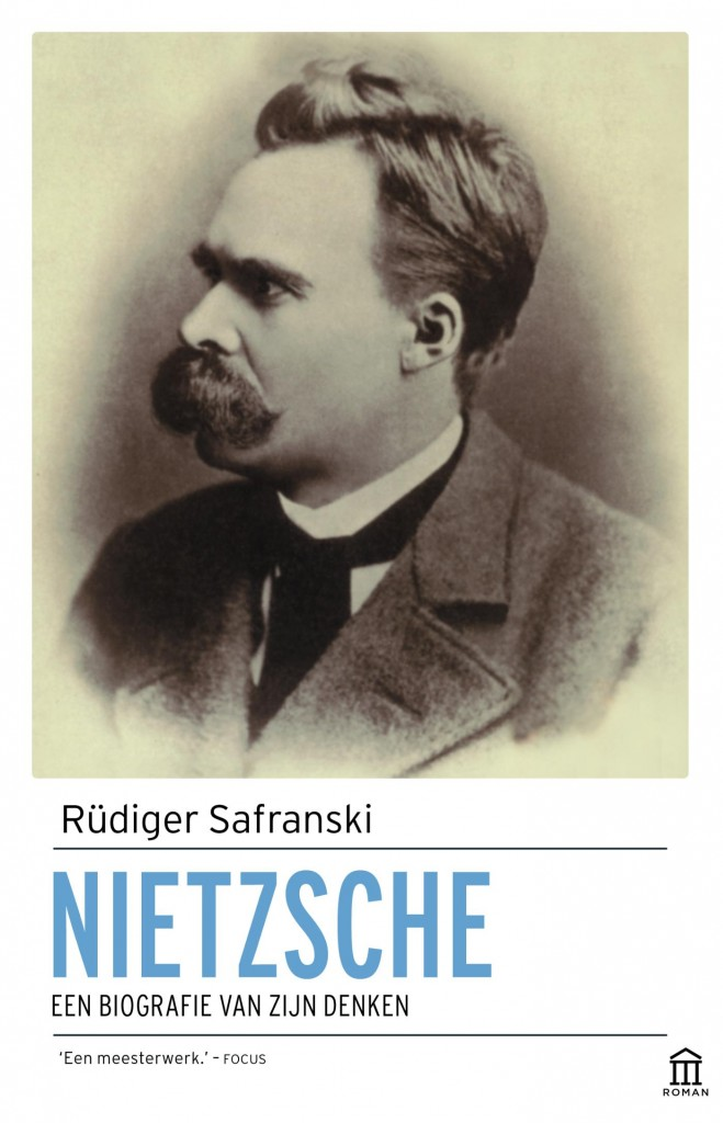 Nietzsche biografie van zijn denken rudiger safranski