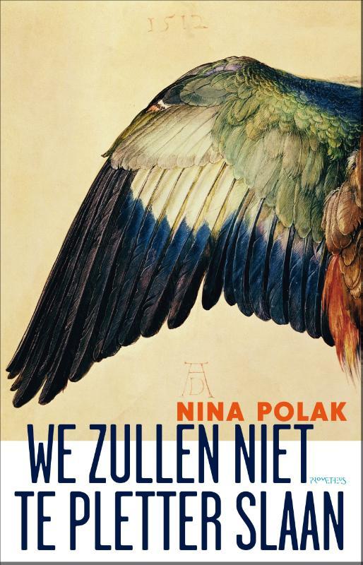 Wij zullen niet ter pletter slaan Nina Polak