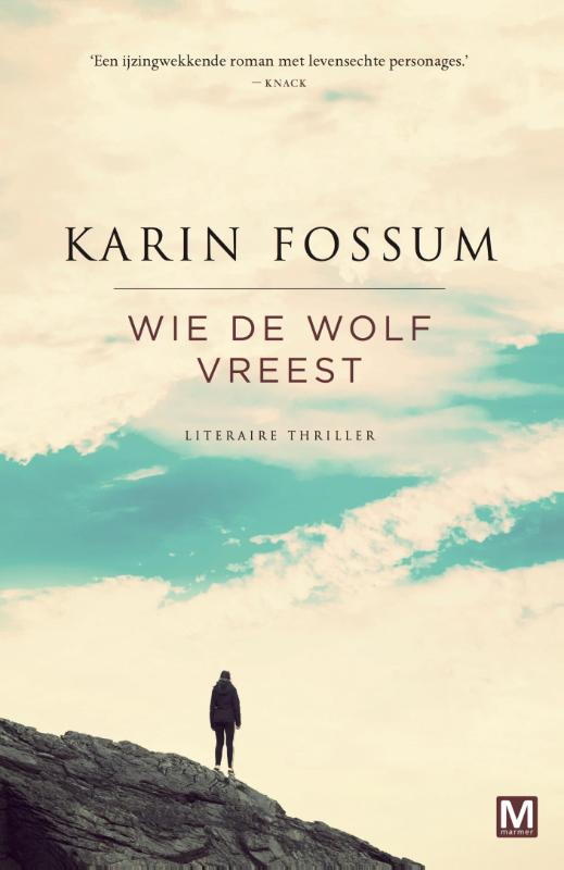 Wie de wolf vreest Karin Fossum
