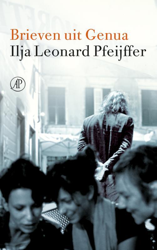 Brieven uit Genua Ilja Leonard Pfeijffer