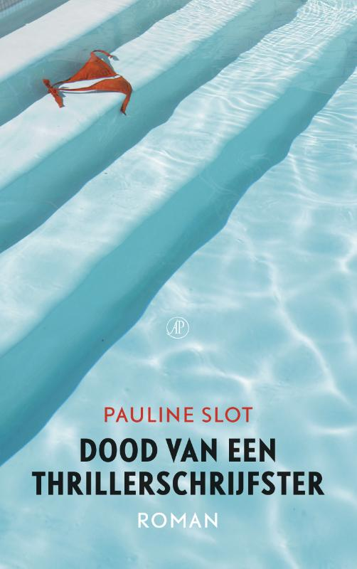 Dood van een thrillerschrijfster Pauline Slot