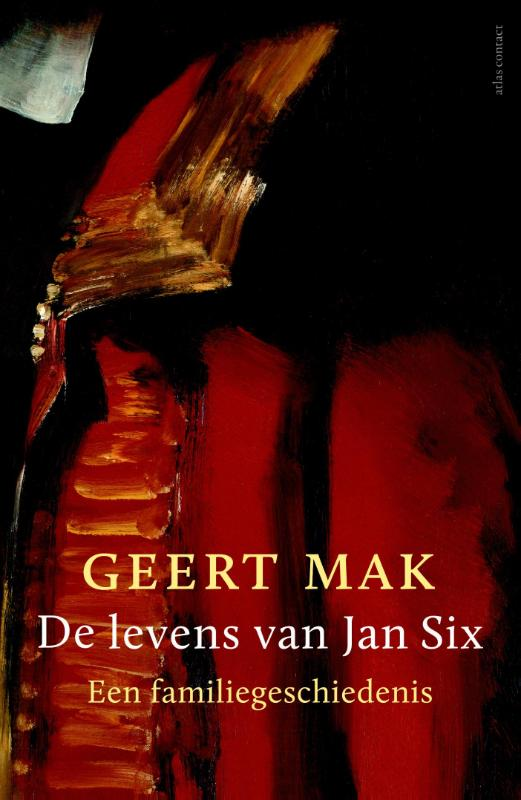 De levens van Jan Six Geert Mak