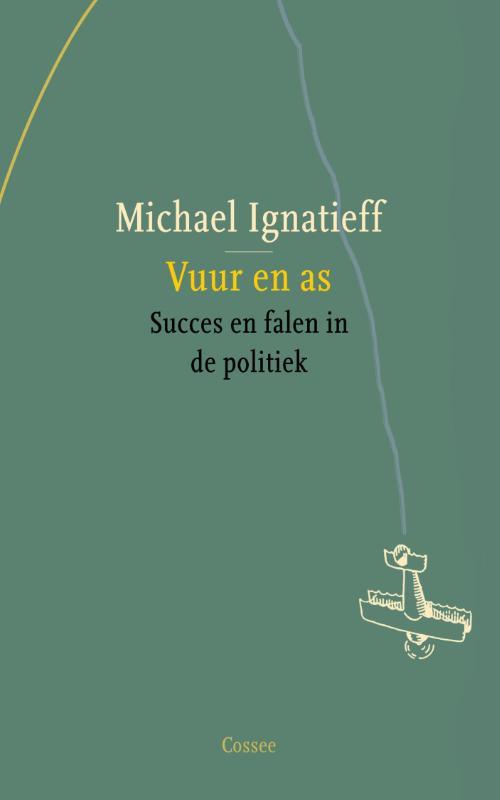 Vuur en as Michael Ignatieff
