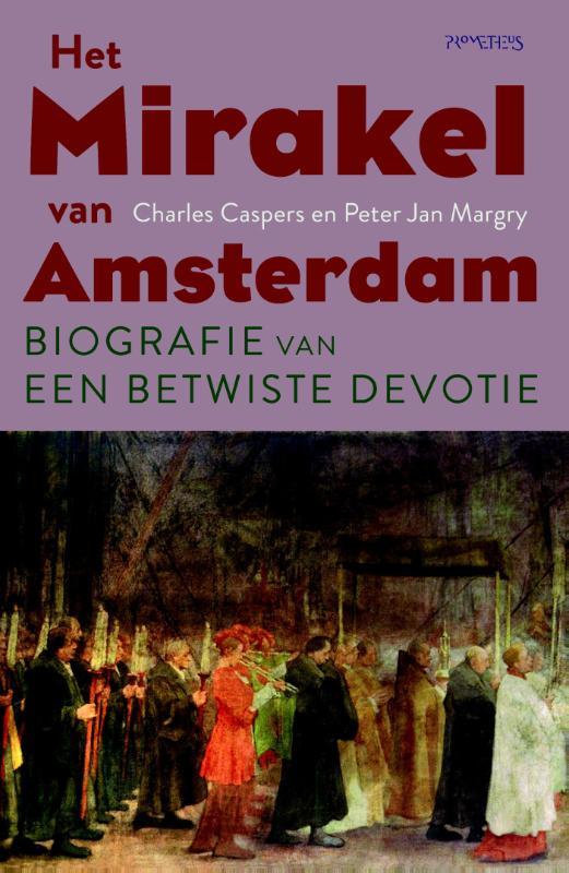 Mirakel van Amsterdam Charles Caspers