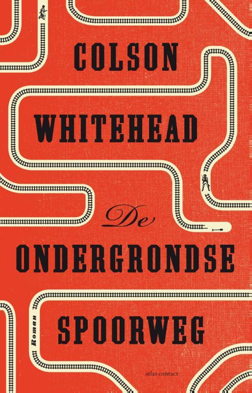 de ondergrondse spoorweg colson whitehead