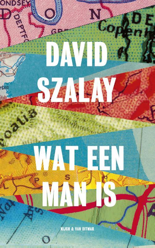 Wat een man is David Szalay