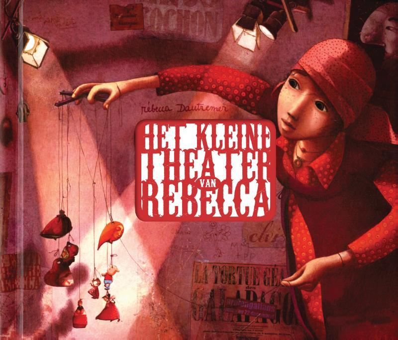 Het kleine theater van Rebecca Dautremer