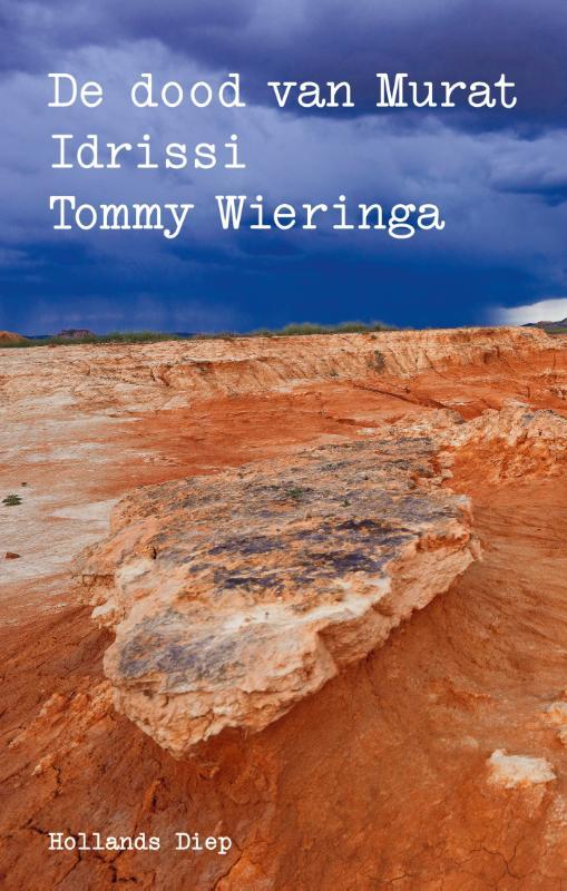 Tommy Wieringa De dood van Murat Idrissi