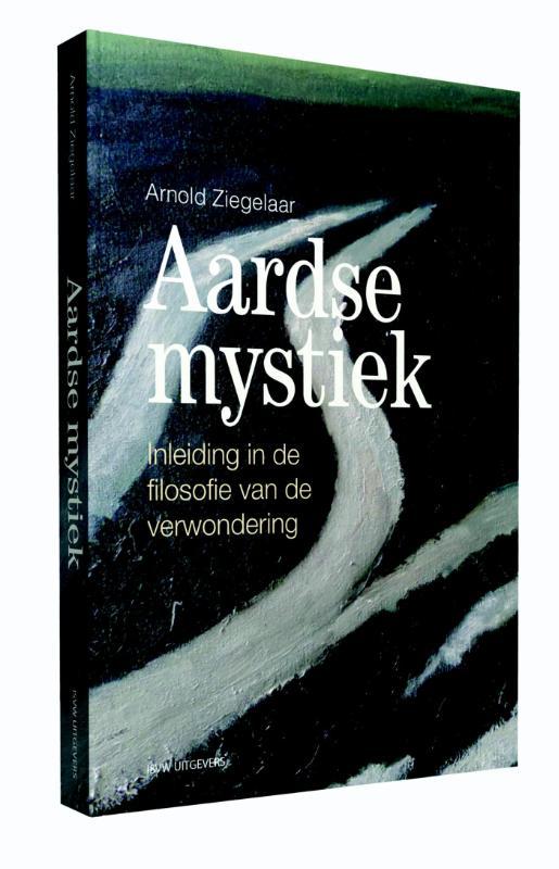 Aardse mystiek Arnold Ziegelaar