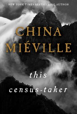 this census-taker china miéville