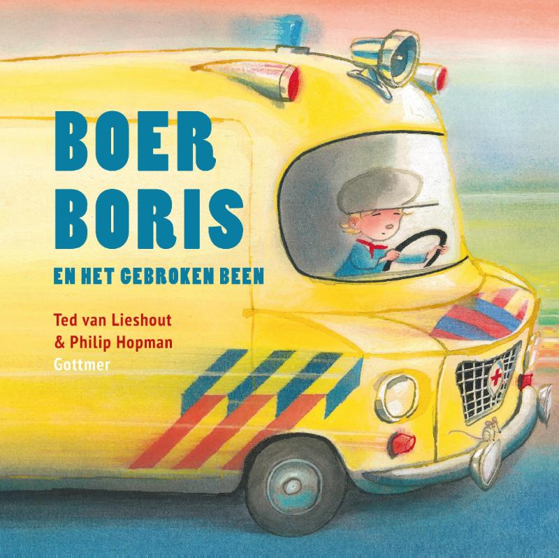 Boer Boris en het gebroken been ted van lieshout