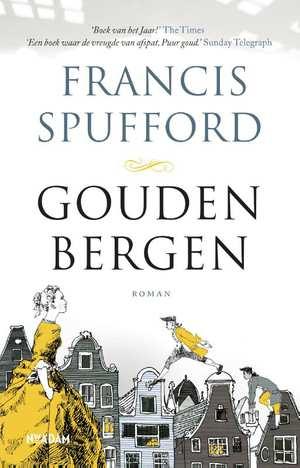 gouden bergen francis spufford