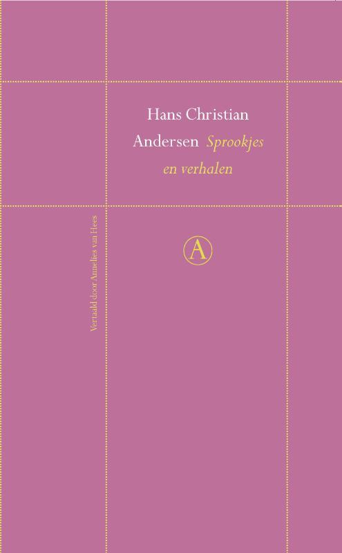 Sprookjes en verhalen Hans Christian Andersen