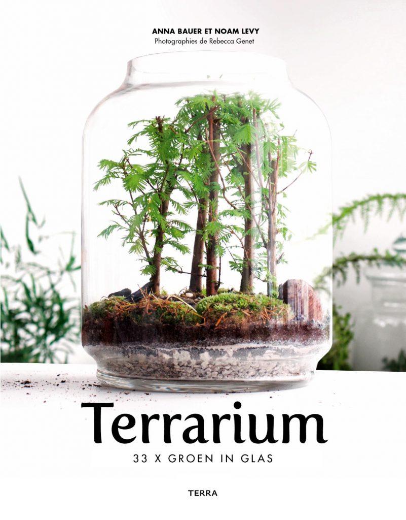 Terrarium: 33x groen in glas Anna Bauer & Noam Levy