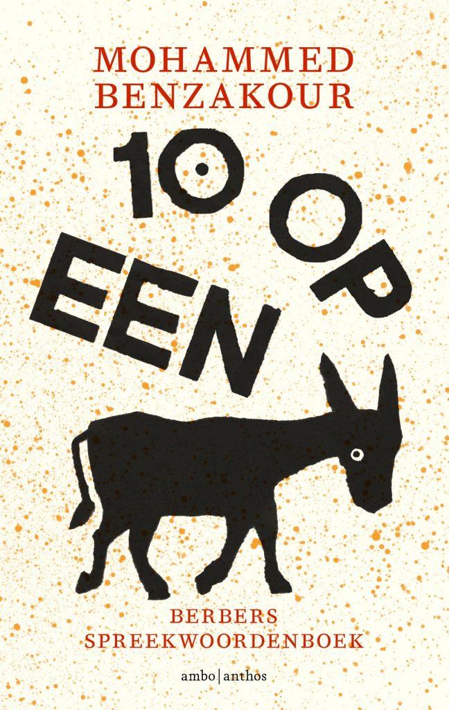 Tien op een ezel Mohammed Benzakour