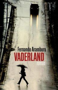 Vaderland Fernando Aramburu