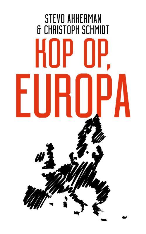 Kop op, Europa Stevo Akkerman