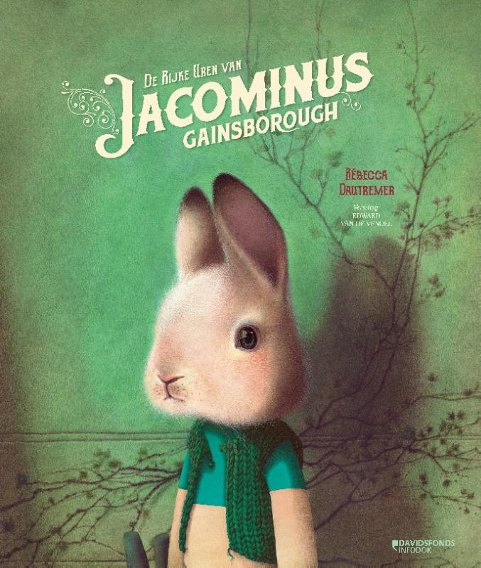 De rijke uren van Jacominus Gainsborough Rebecca Dautremer