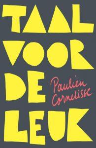 Taal voor de leuk Paulien Cornelisse