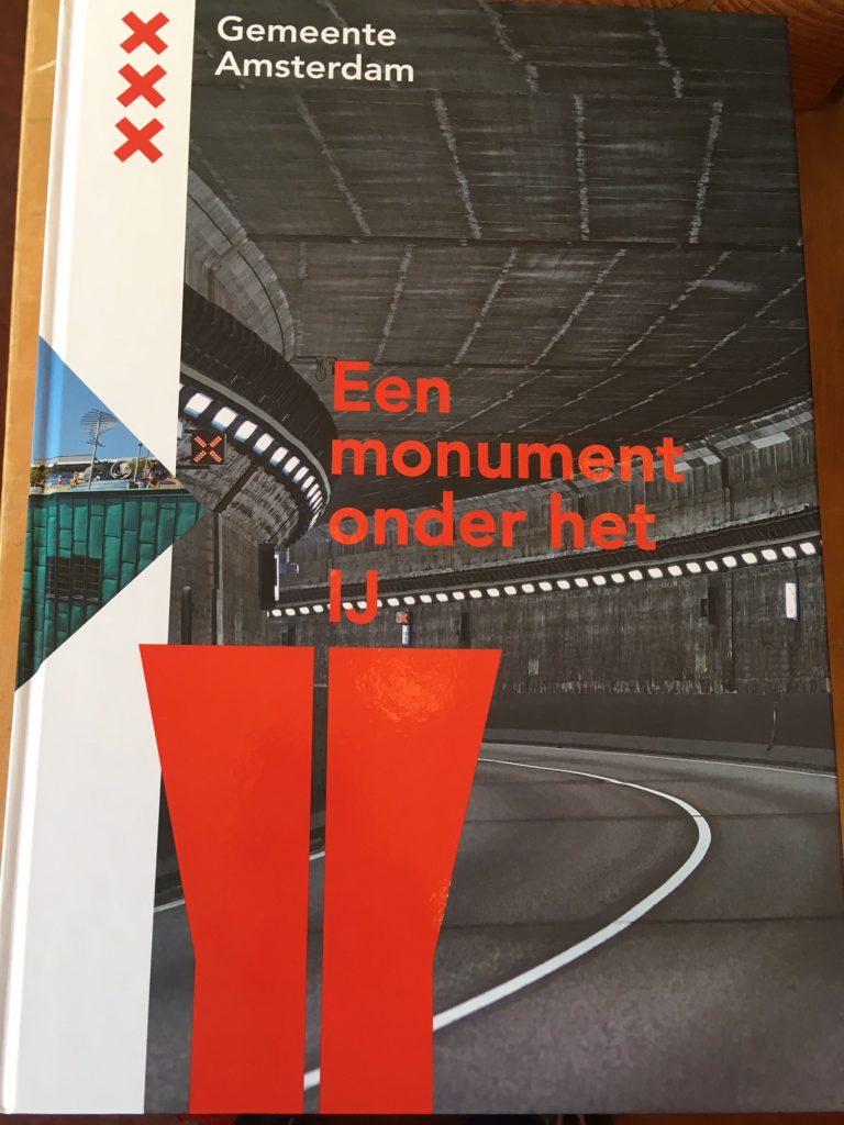 Een monument onder het IJ Harry Bijl