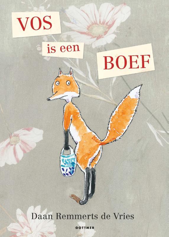Vos is een boef Daan Remmerts de Vries
