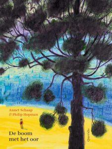 De boom met het oor Annet Schaap